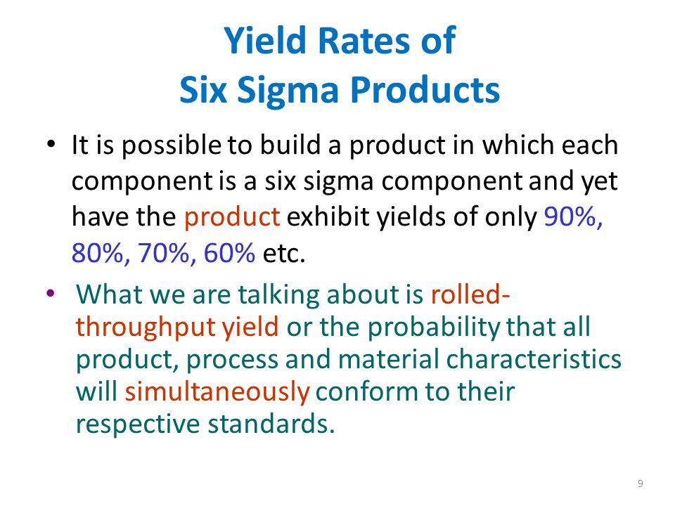 8 6 Sigma Versus 4 Sigma Even well controlled processes experience shifts in the mean as great as ± 1-1/2 standard deviations.