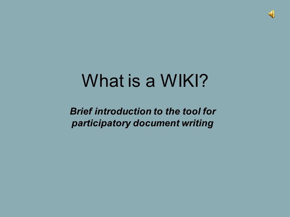 What is a WIKI? Brief introduction to the tool for participatory document writing