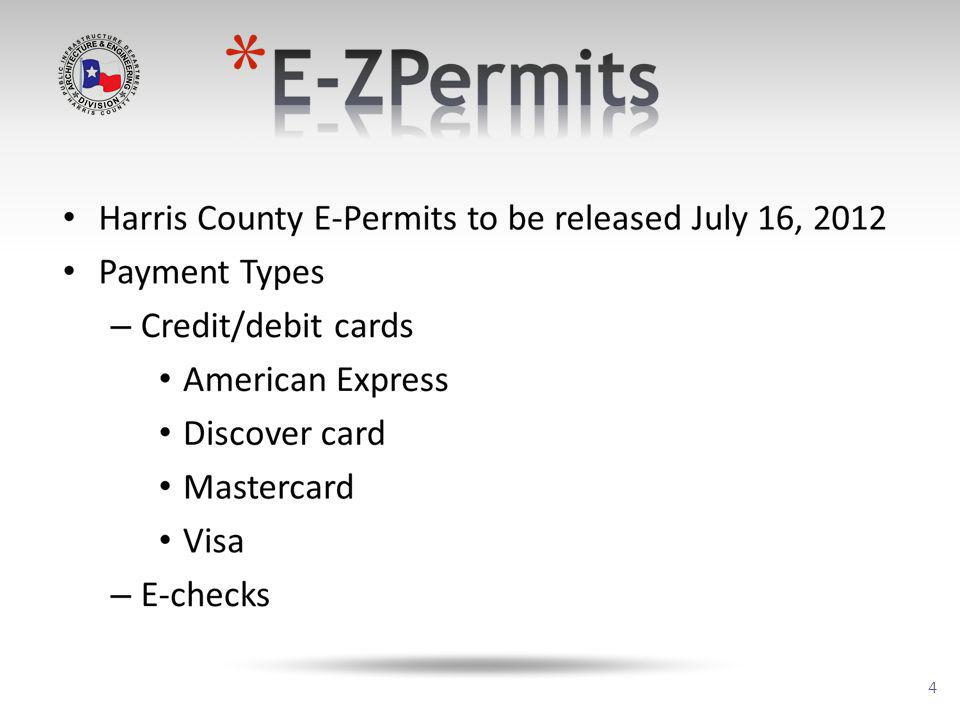 5 Benefits of E-Permit App (with Online Payment Functionality) Benefits for Customers Provides additional payment types New, enhanced, reporting and auditing functionality Promotes a sustainable and green environment Expedites start of construction, saving customers time and money