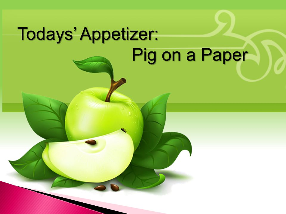 Todays' Appetizer: Pig on a Paper Pig on a Paper