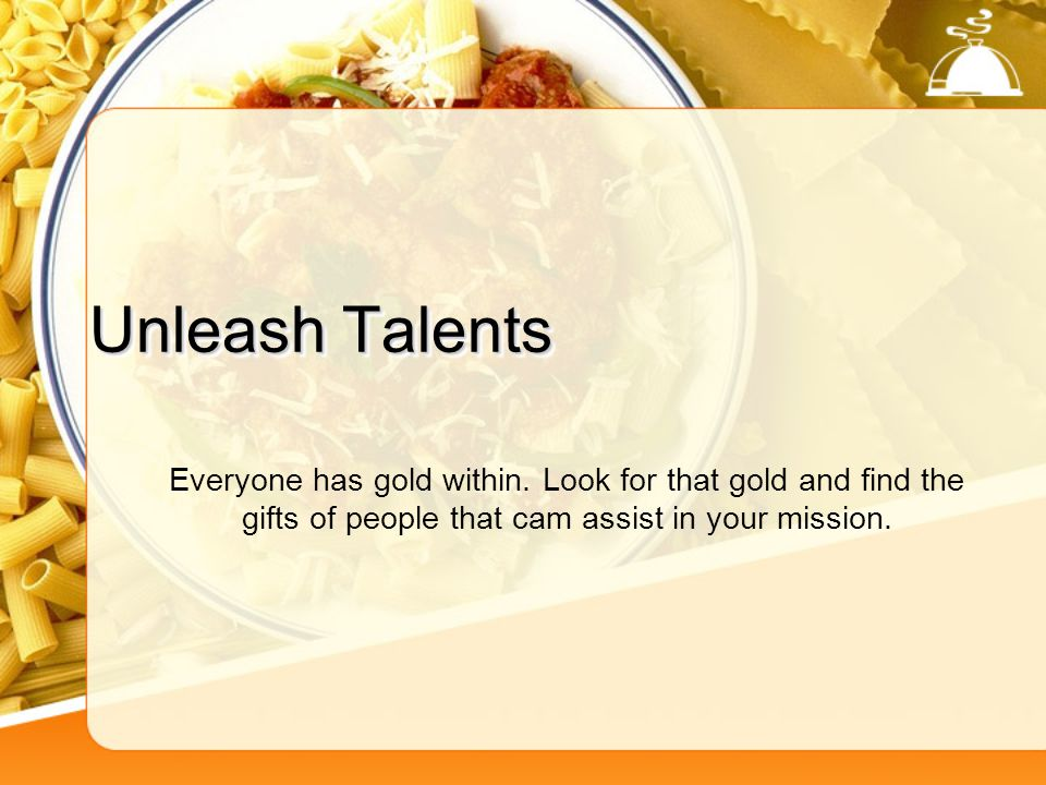 Unleash Talents Everyone has gold within.