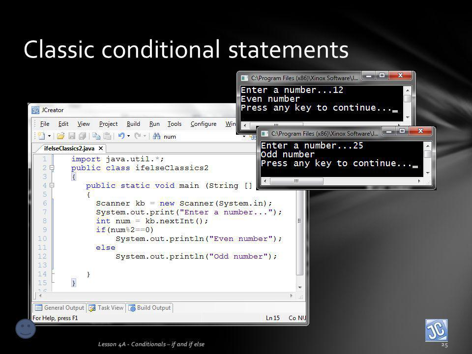 Classic conditional statements Lesson 4A - Conditionals – if and if else25
