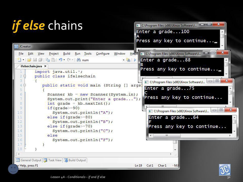 if else chains Lesson 4A - Conditionals – if and if else32