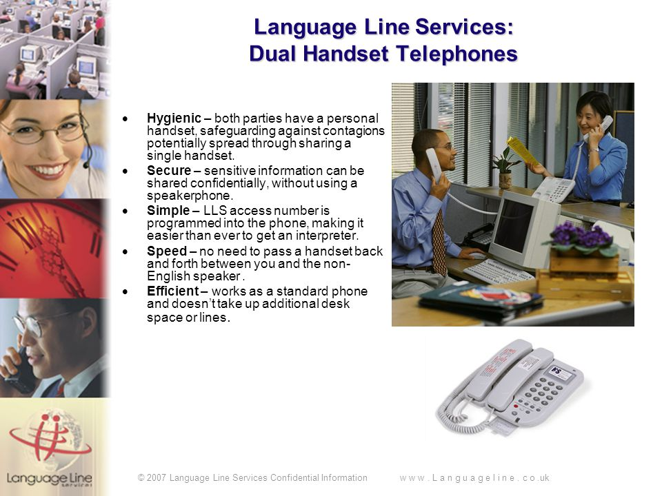 © 2007 Language Line Services Confidential Information w w w.