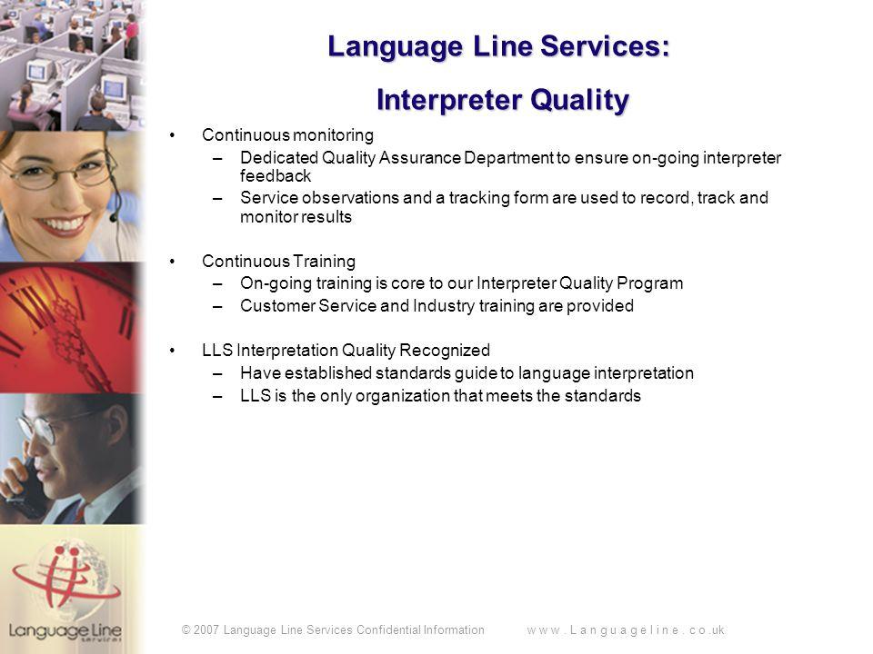 © 2007 Language Line Services Confidential Information w w w.