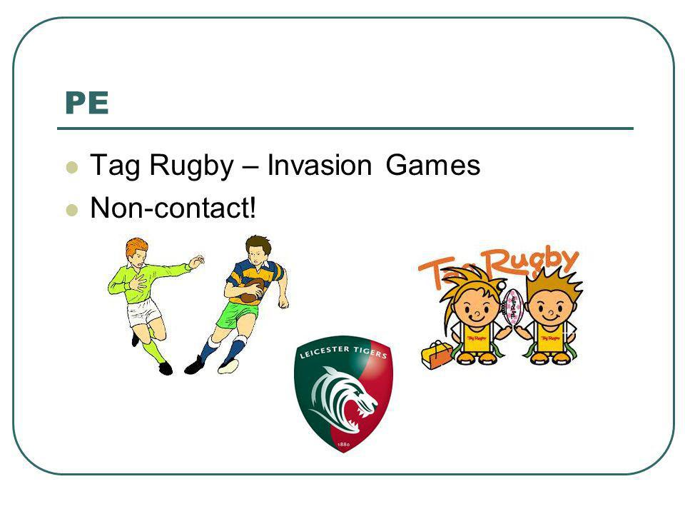 PE Tag Rugby – Invasion Games Non-contact!