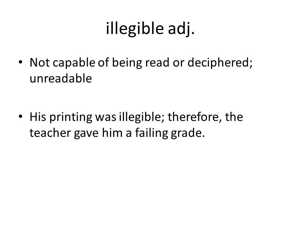 illegible adj.