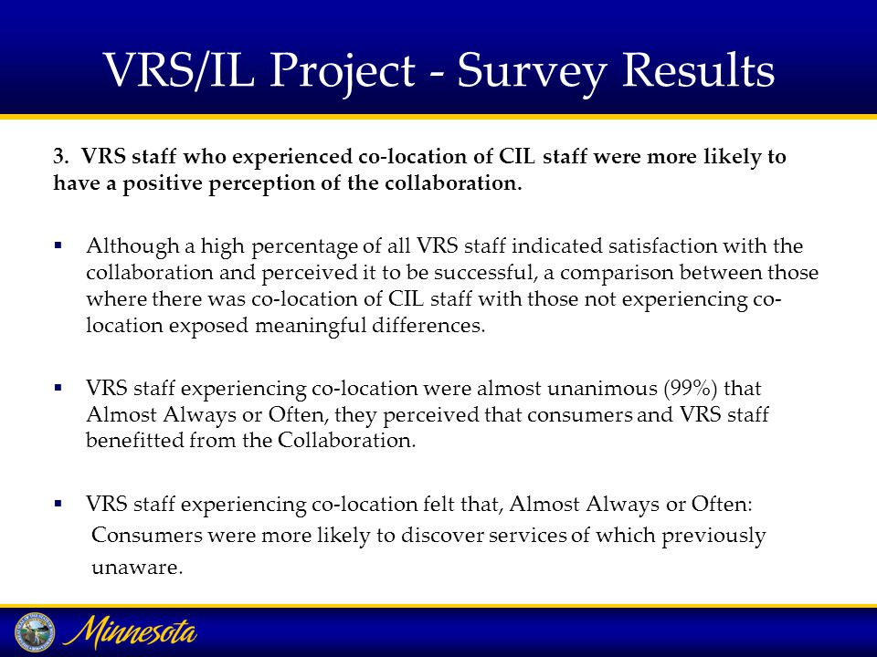 VRS/IL Project - Survey Results 3.