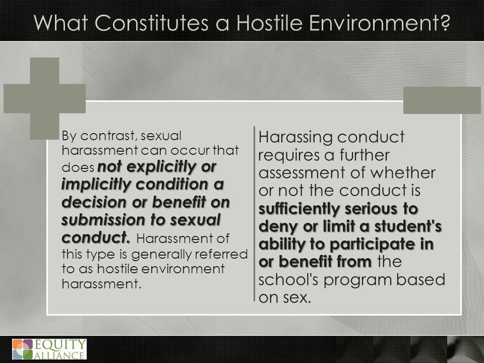 What Constitutes a Hostile Environment.