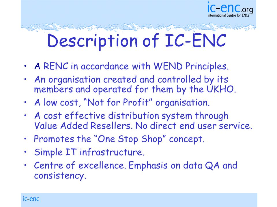 Description of IC-ENC A RENC in accordance with WEND Principles.
