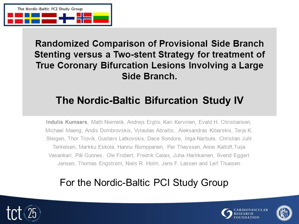 Randomized Comparison of Provisional Side Branch Stenting versus a Two-stent Strategy for treatment of True Coronary Bifurcation Lesions Involving a Large Side Branch.