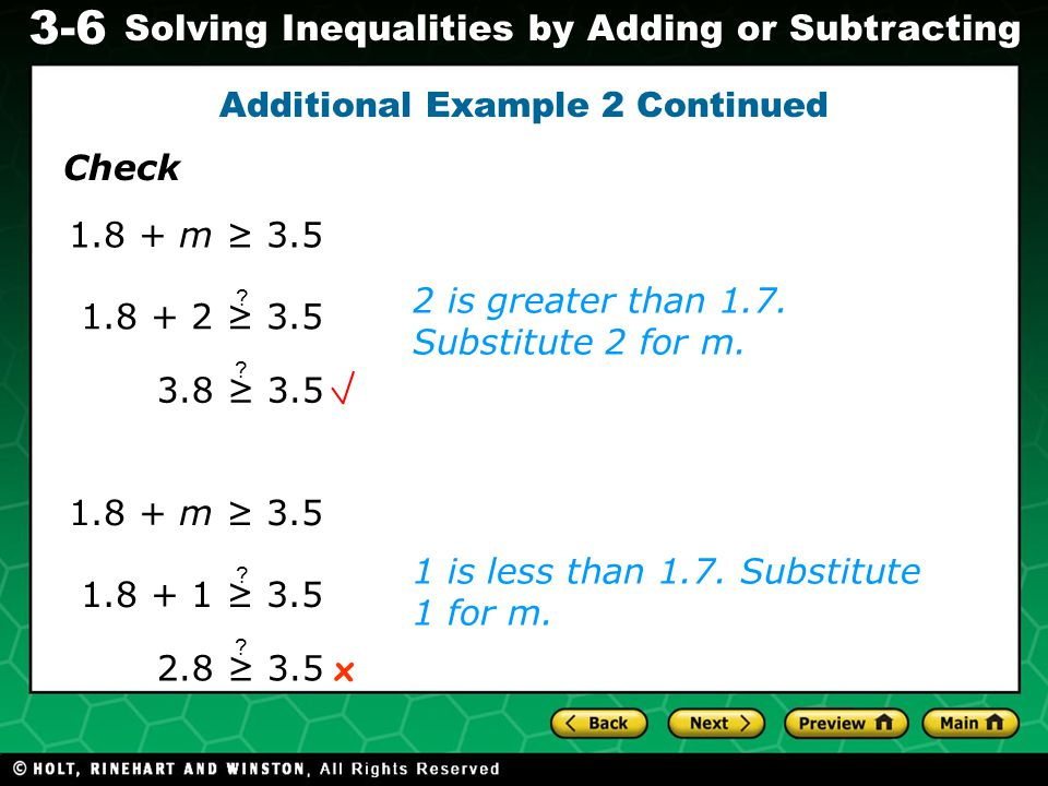 Evaluating Algebraic Expressions 3-6 Solving Inequalities by Adding or Subtracting 2 is greater than 1.7.