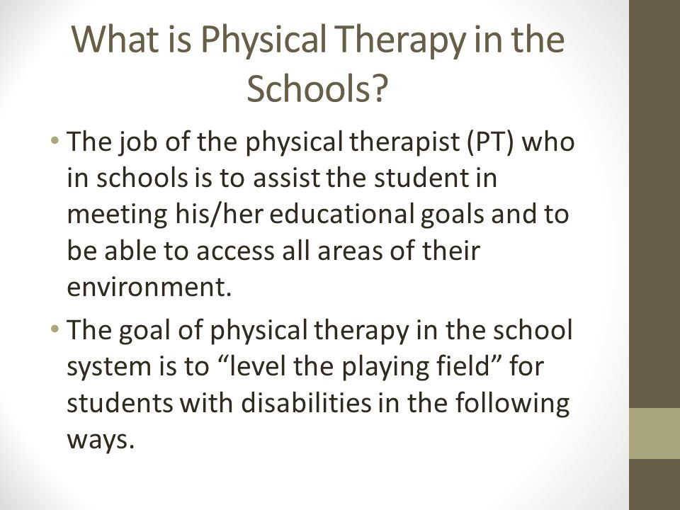 Therapeutic Use of Equipment Many times occupational and physical therapy will provide equipment to utilize in the classroom to assist the child with being a successful student.