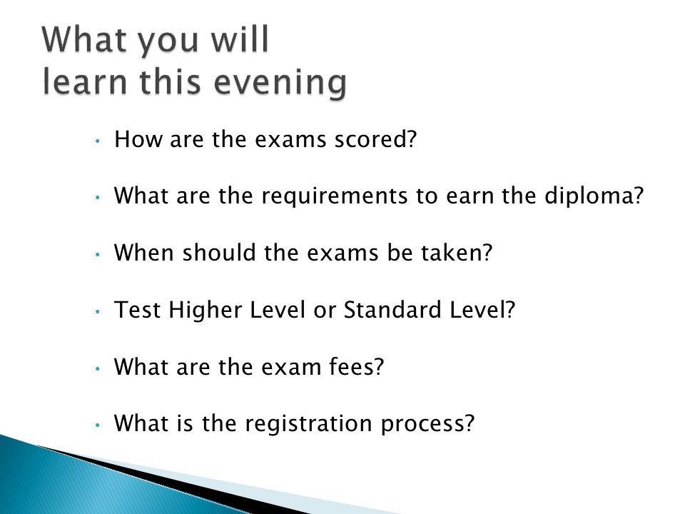 How are the exams scored. What are the requirements to earn the diploma.