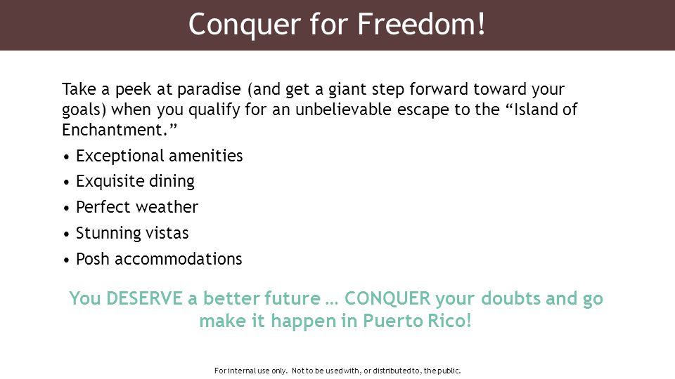 Conquer for Freedom.