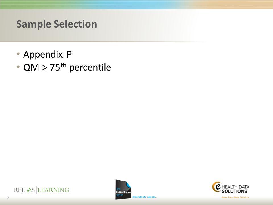 Sample Selection Appendix P QM > 75 th percentile 7