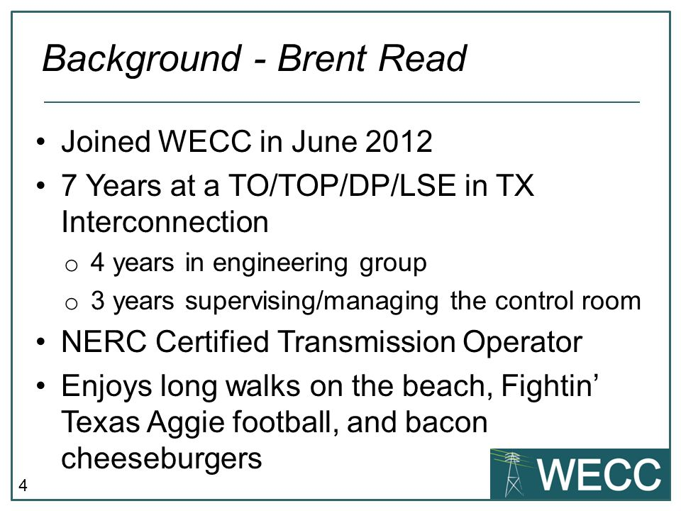 5 Joined WECC in March 2013.