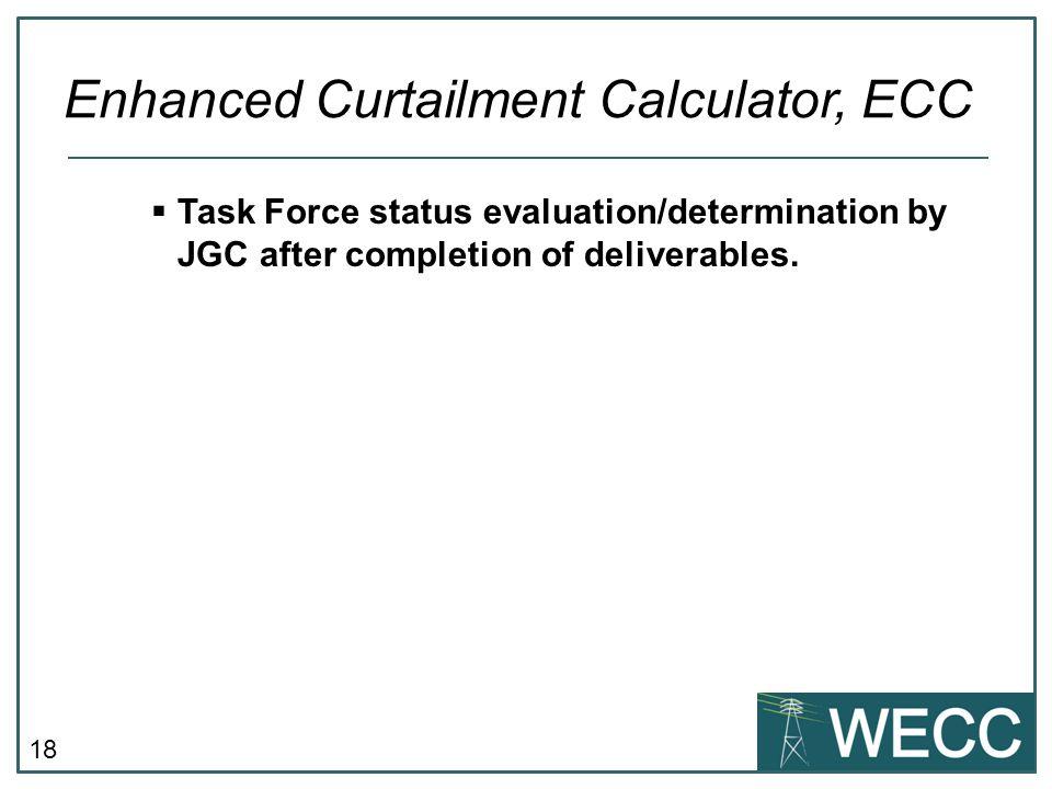 18  Task Force status evaluation/determination by JGC after completion of deliverables.