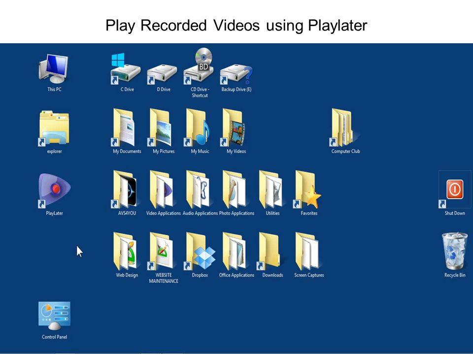 Play Recorded Videos using Playlater
