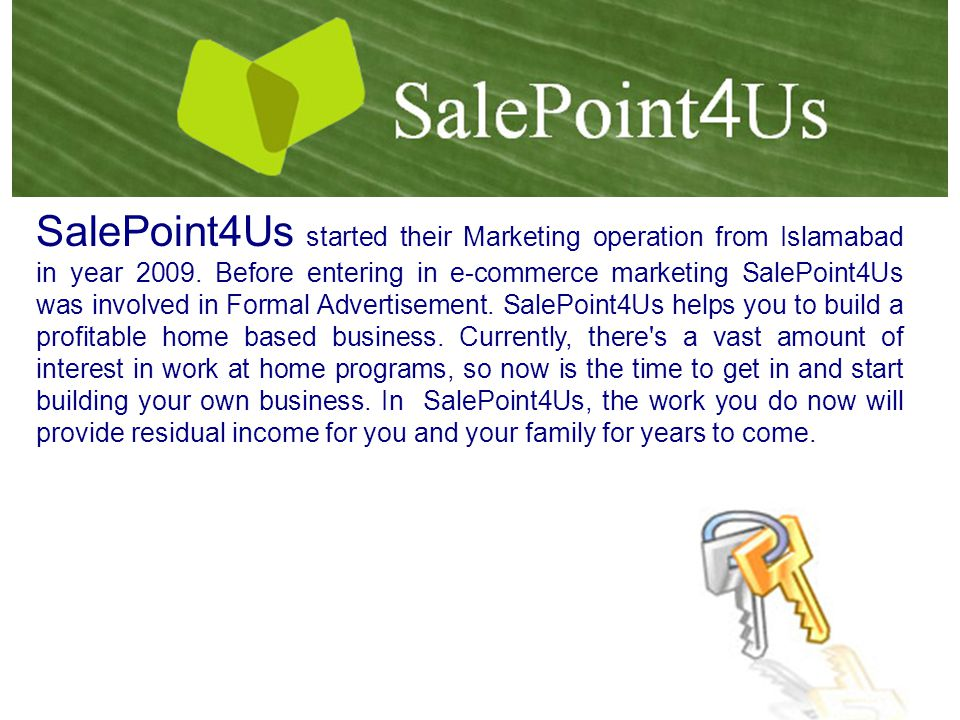 SalePoint4Us started their Marketing operation from Islamabad in year 2009.