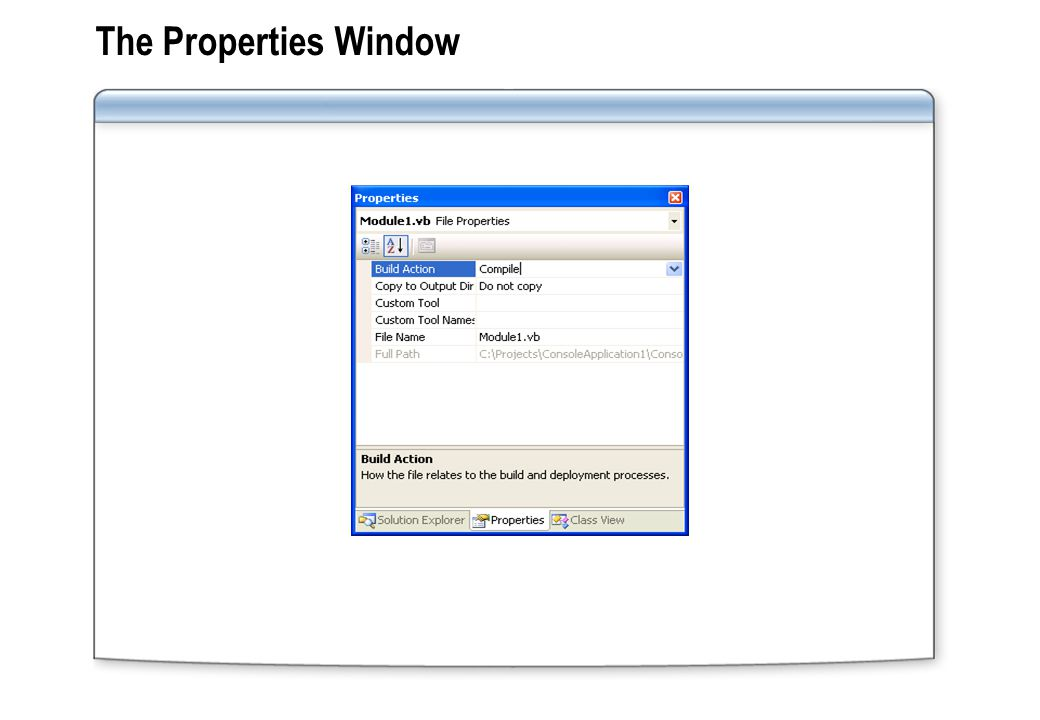 The Properties Window
