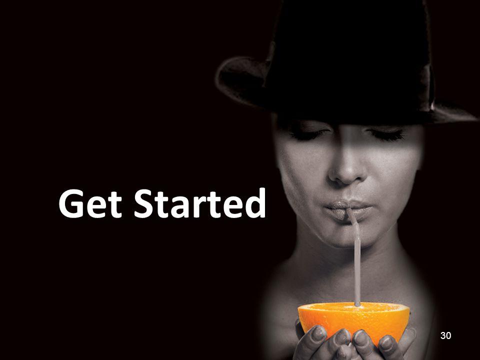 Get Started 30