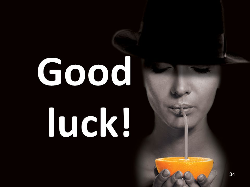 Good luck! 34