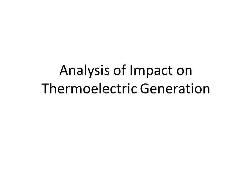 Analysis of Impact on Thermoelectric Generation