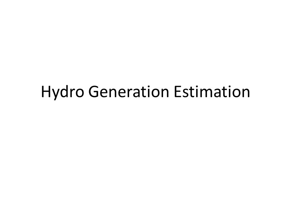 Hydro Generation Estimation