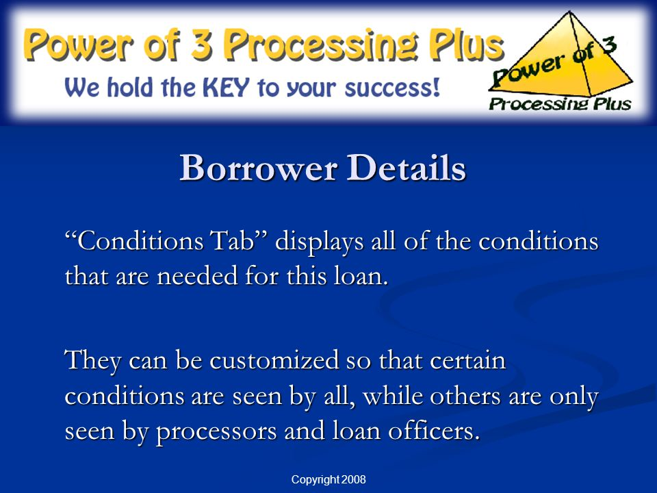 Borrower Details Conditions Tab displays all of the conditions that are needed for this loan.