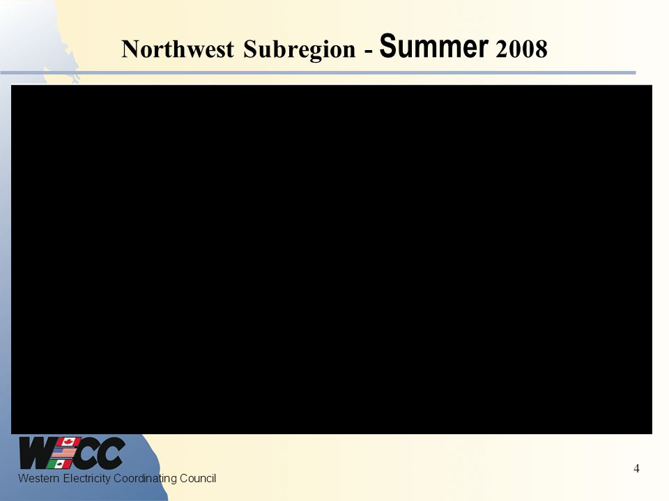 Western Electricity Coordinating Council 4 Northwest Subregion - Summer 2008