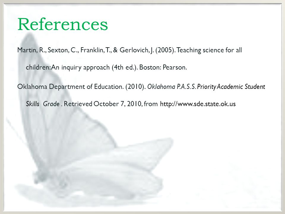 References Martin, R., Sexton, C., Franklin, T., & Gerlovich, J.
