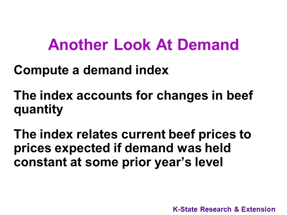 K-State Research & Extension Demand Showed Signs of Strengthening In 1999, 2000 & Again In 2001