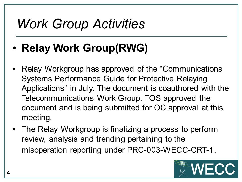 5 Relay Workgroup revised, updated and approved workgroup charter.