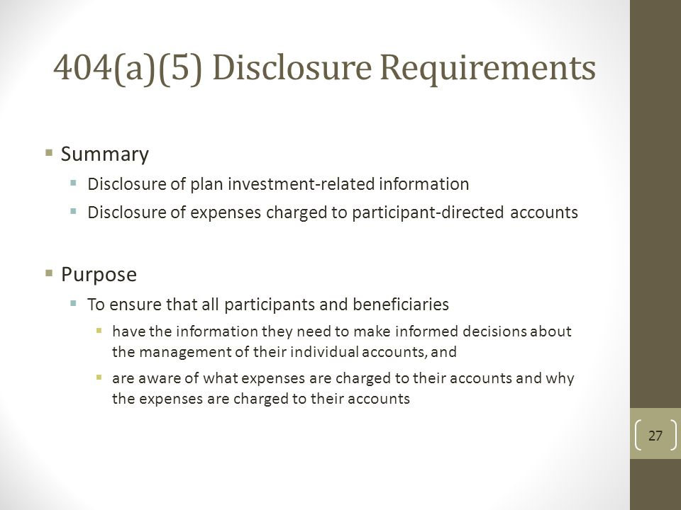 404(a)(5) Disclosure Requirements  Summary  Disclosure of plan investment-related information  Disclosure of expenses charged to participant-direct