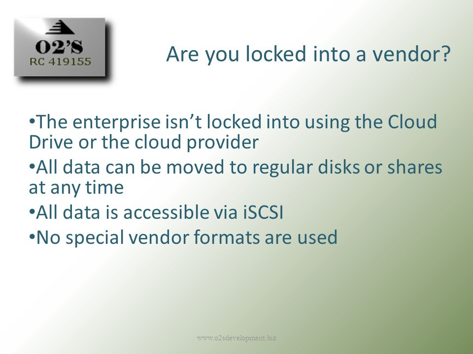 Are you locked into a vendor.