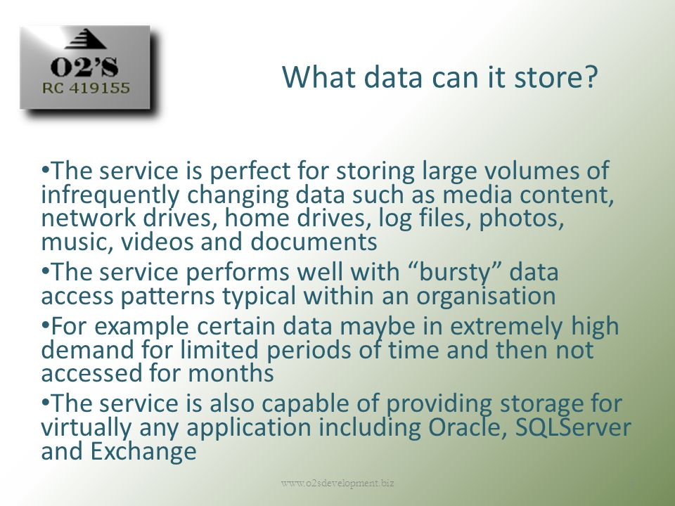www.o2sdevelopment.biz5 What data can it store.