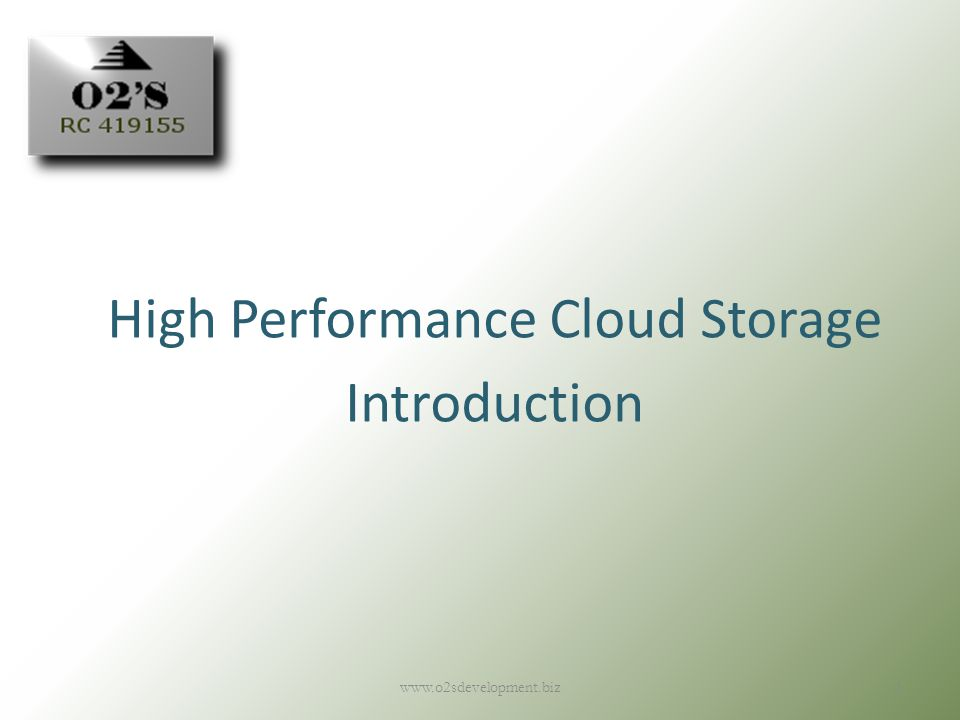 High Performance Cloud Storage Introduction