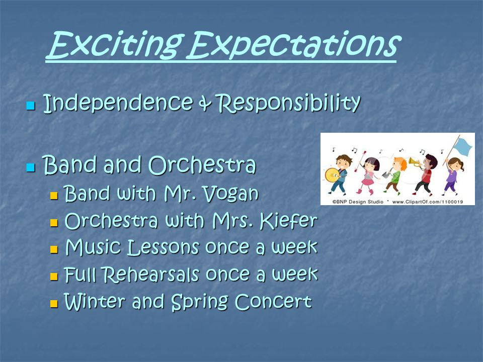 Independence & Responsibility Independence & Responsibility Band and Orchestra Band and Orchestra Band with Mr.