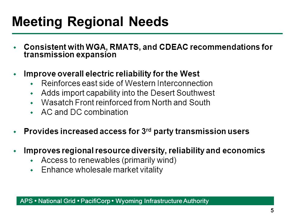 6 APS National Grid PacifiCorp Wyoming Infrastructure Authority Benefits of Co-Development  Meet regional needs  Better use of transmission corridors  Opportunities to coordinate permitting  Economies of scale and cost savings in the development and construction activities