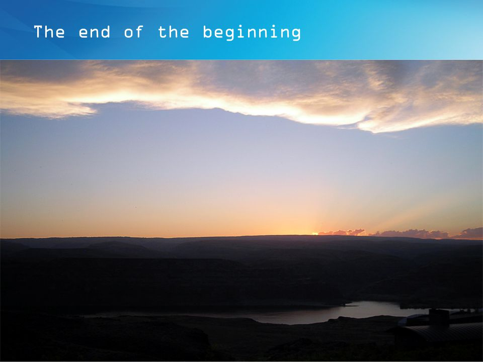 The end of the beginning Presentation title - 01/01/2010 - P 13