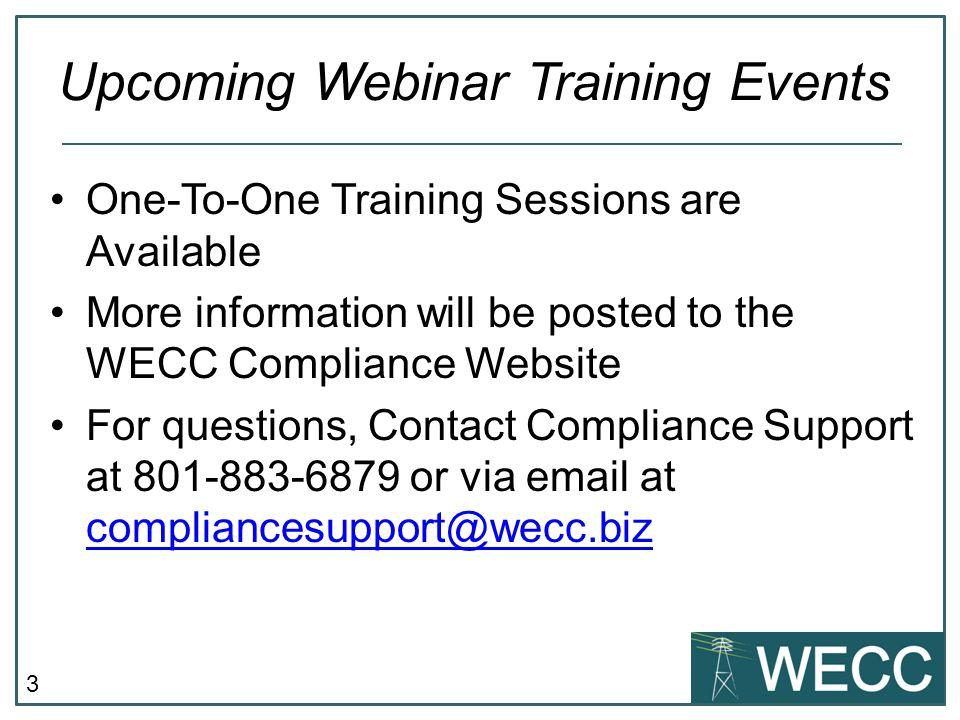 Taylor Allred Associate Compliance Process Analyst 801-819-7635 tallred@wecc.biz Questions?