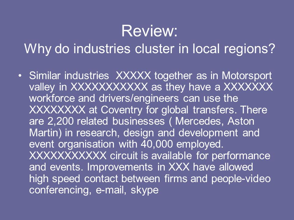 Review: Why do industries cluster in local regions.