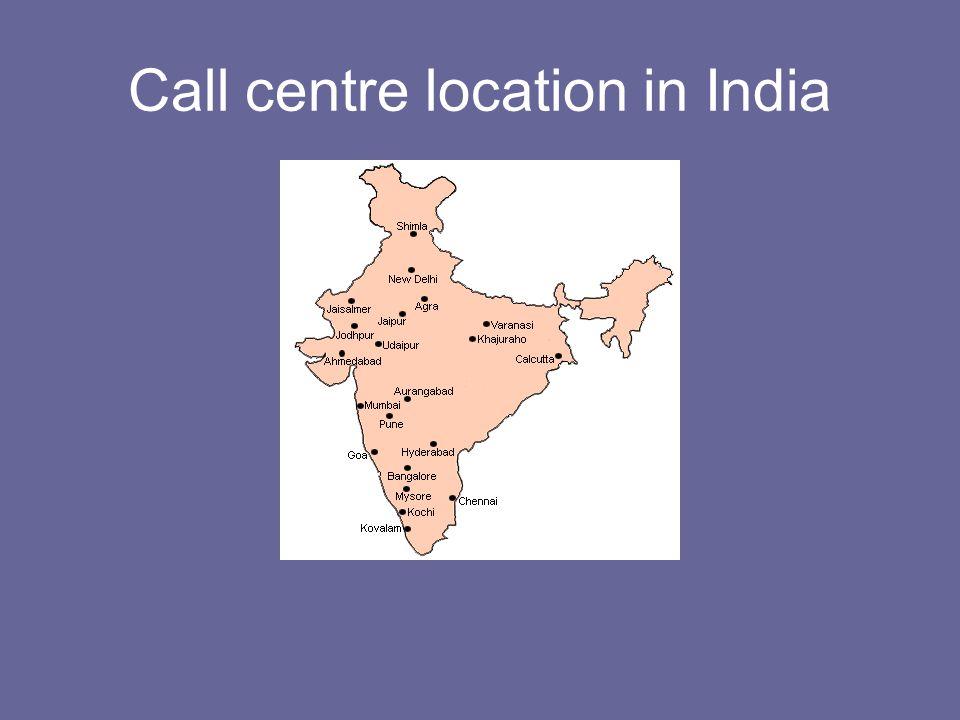 Call centre location in India