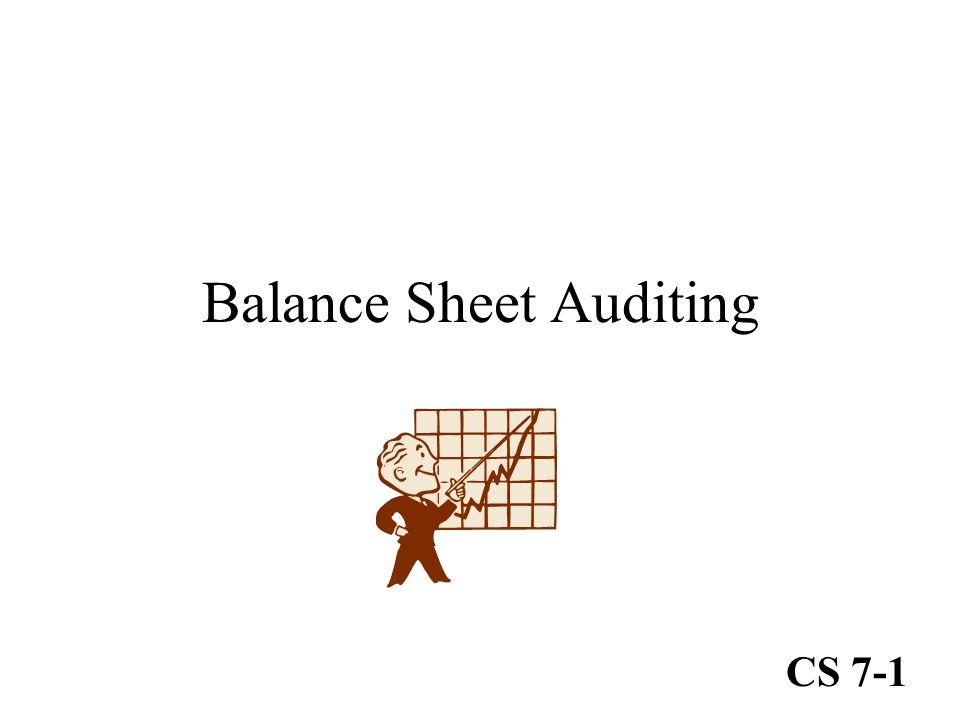 Balance Sheet Auditing CS 7-1