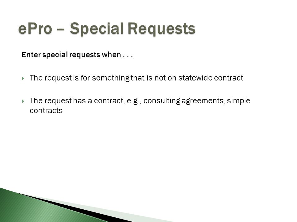 Enter special requests when...