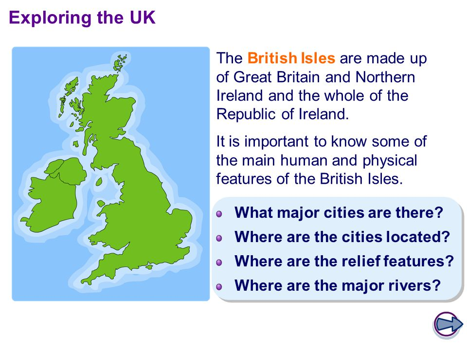 The British Isles are made up of Great Britain and Northern Ireland and the whole of the Republic of Ireland.