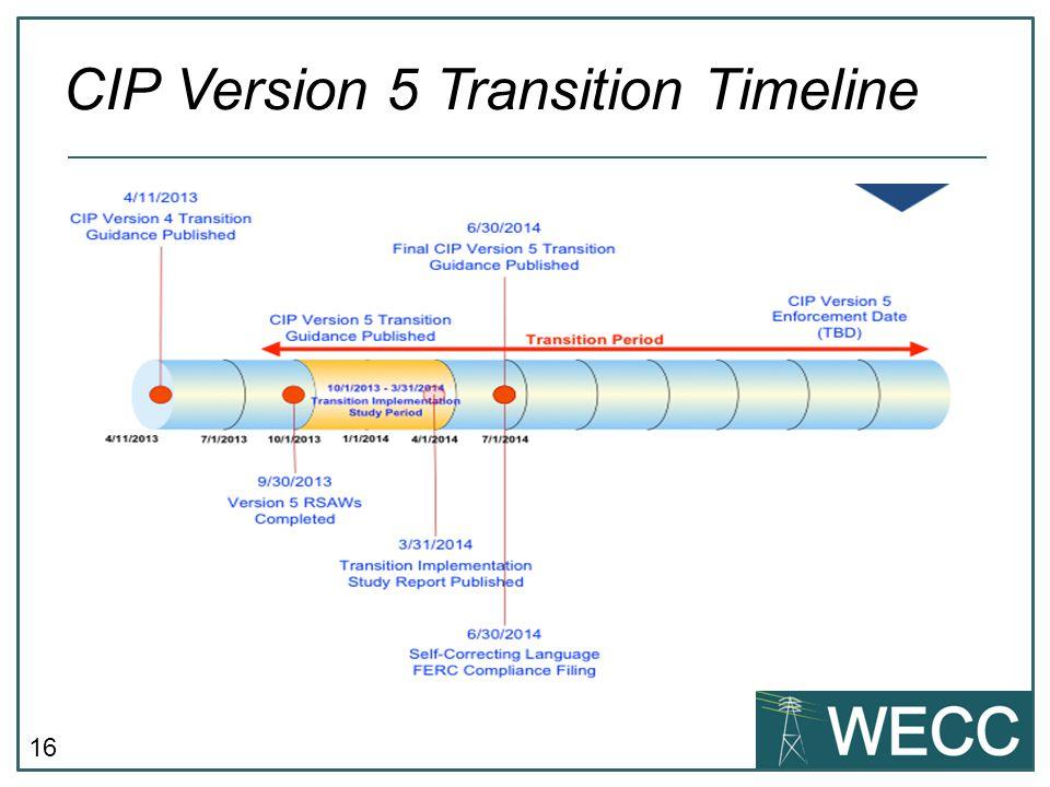 16 CIP Version 5 Transition Timeline