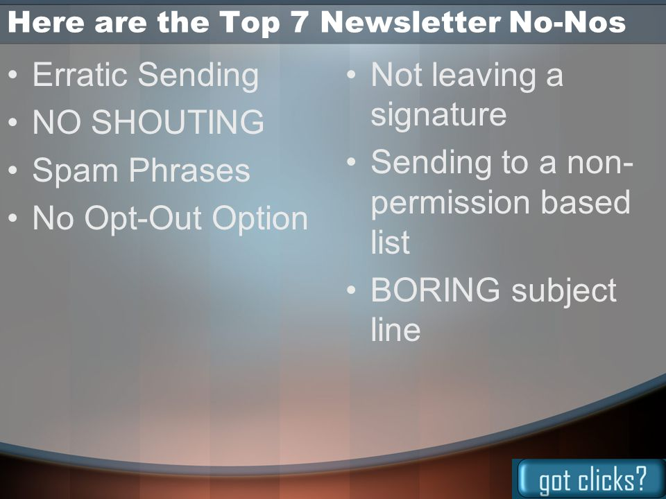Send your newsletter at least monthly, provided you have good content.