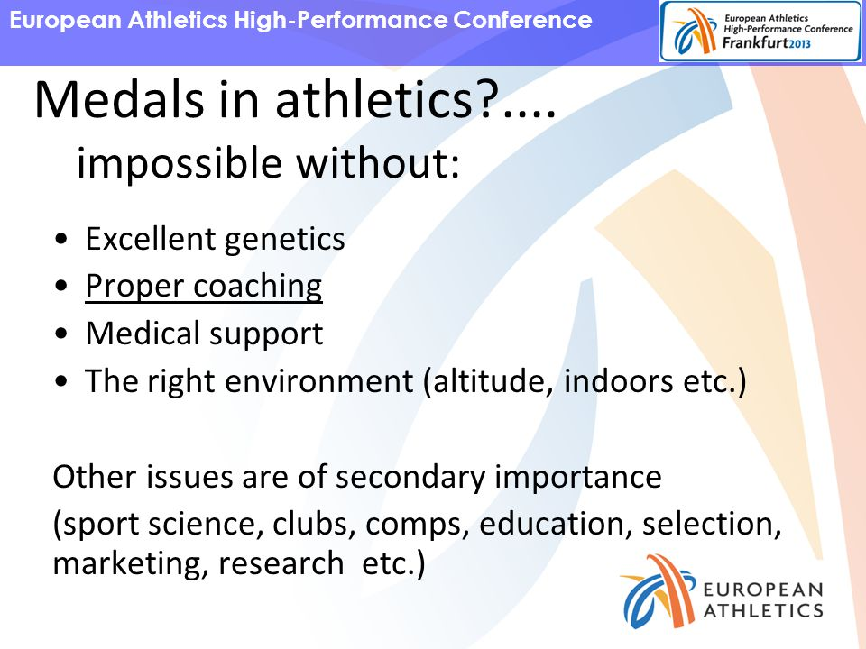 European Athletics High-Performance Conference Medals in athletics ....
